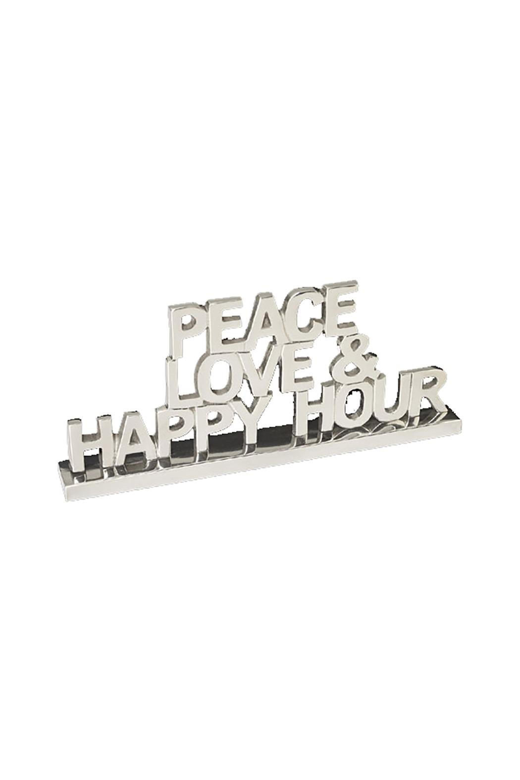 Lets Accessorize Peace-Love Happy-Hour Plaque - Front Cropped Image