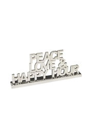 Lets Accessorize Peace-Love Happy-Hour Plaque - Front cropped