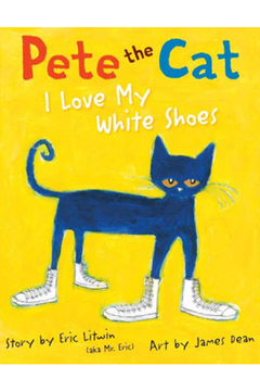 Scholastic Pete The Cat I Love My White Shoes - Alternate List Image