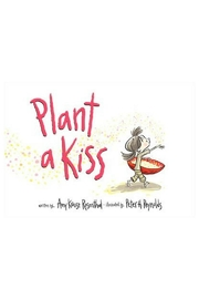 Harper Collins Publishers Plant a Kiss - Front cropped