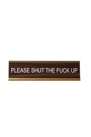 He Said, She Said Please Shut Up Name plate - Product Mini Image