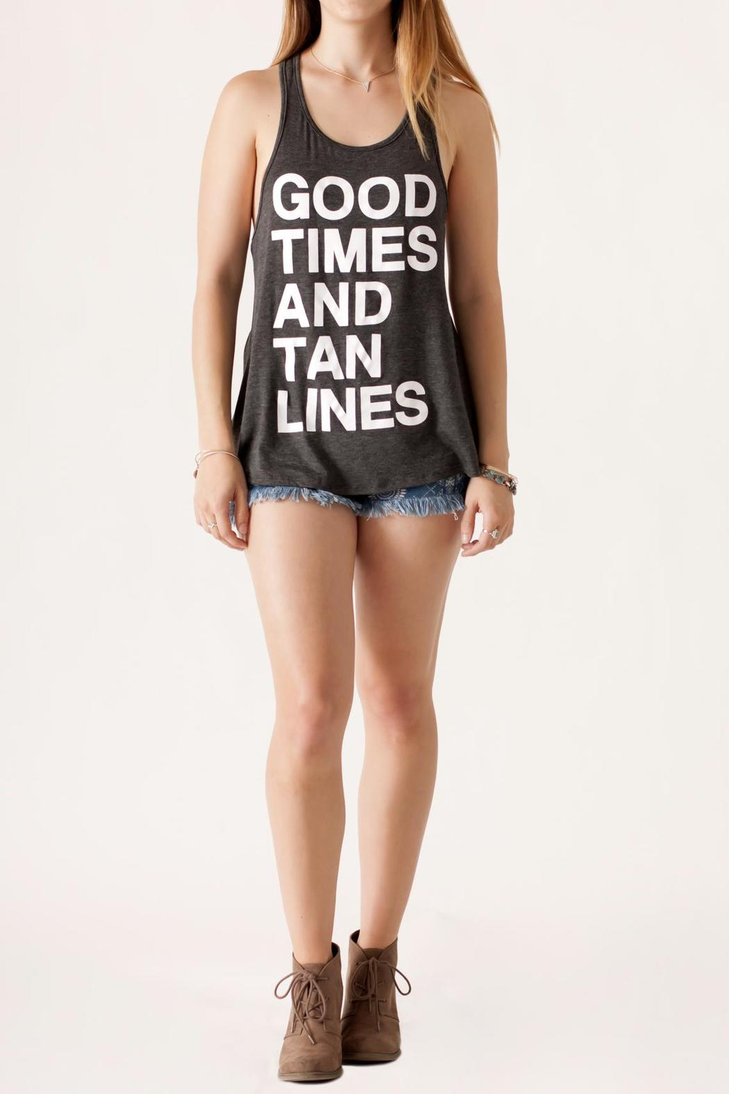Popular Basics Good Times Tank - Front Full Image