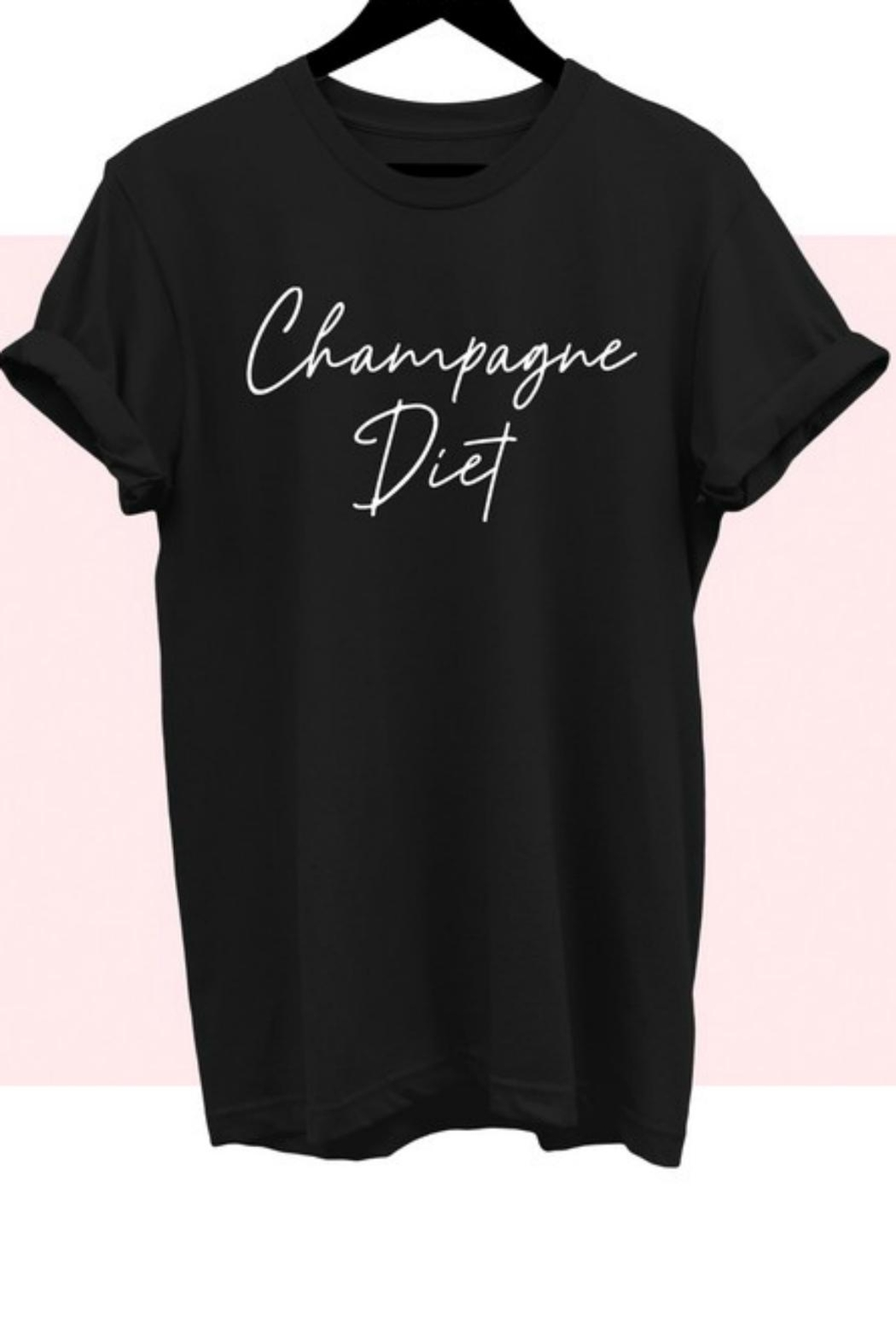 Pretty Little Things Champagne Diet Shirt - Front Full Image