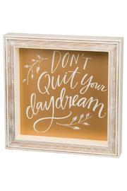 Shoptiques Product: Daydream Box Sign
