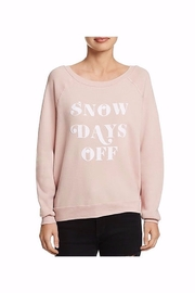 Project Social T Snow Days Off Sweatshirt - Front full body