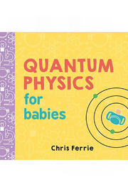 Workman Publishing Quantum Physics For Babies - Front cropped