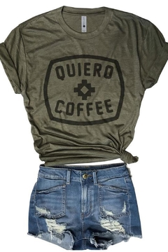 Shoptiques Product: Quiero Coffee Tshirt