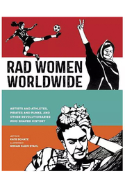 Penguin Books Rad Women Worldwide : Artists and Athletes, Pirates and Punks, and Other Revolutionaries Who Shaped - Product Mini Image