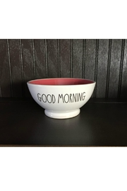 Rae Dunn Good Morning Bowl - Front cropped