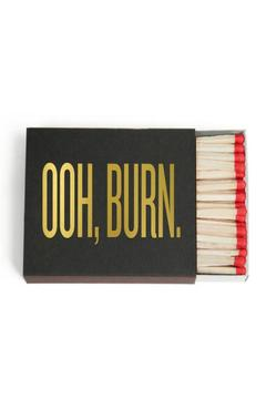 Shoptiques Product: Ohh Burn Matchbox
