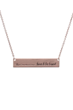 "Shoptiques Product: ""Love-&-Be-Loved"" Message Bar-Necklace"