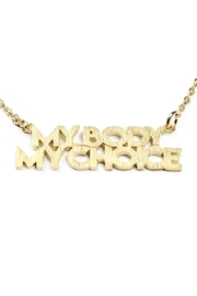 Riah Fashion My-Body-My-Choice Message Necklace - Front full body