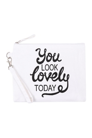 Riah Fashion You-Look-Lovely-Today-Cosmetic-Pouch - Product Mini Image