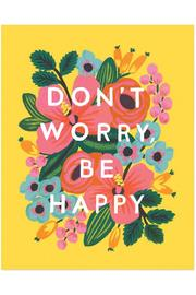 Shoptiques Product: Don't Worry Print