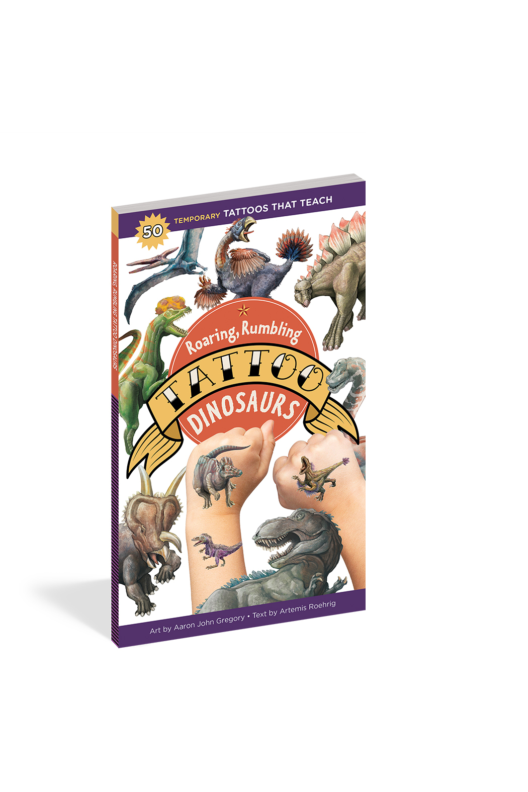 Workman Publishing Roaring, Rumbling Tattoo Dinosaurs - Front Cropped Image