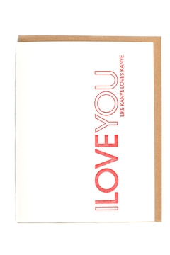 Shoptiques Product: Kanye Love Card