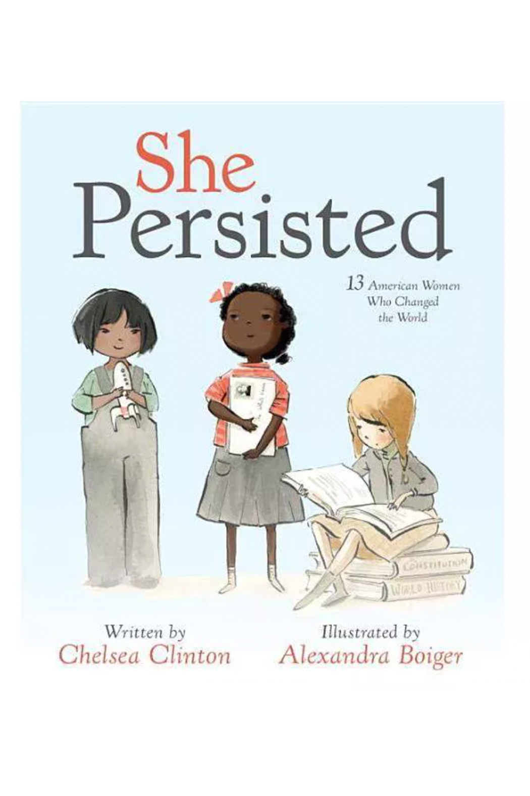 Penguin Books She Persisted: 13 American Women Who Changed The World - Main Image
