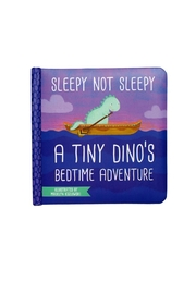 The Manhattan Toy Company Sleepy-Not-Sleepy  A-Tiny-Dino's-Bedtime-Adventure Board-Book - Front cropped