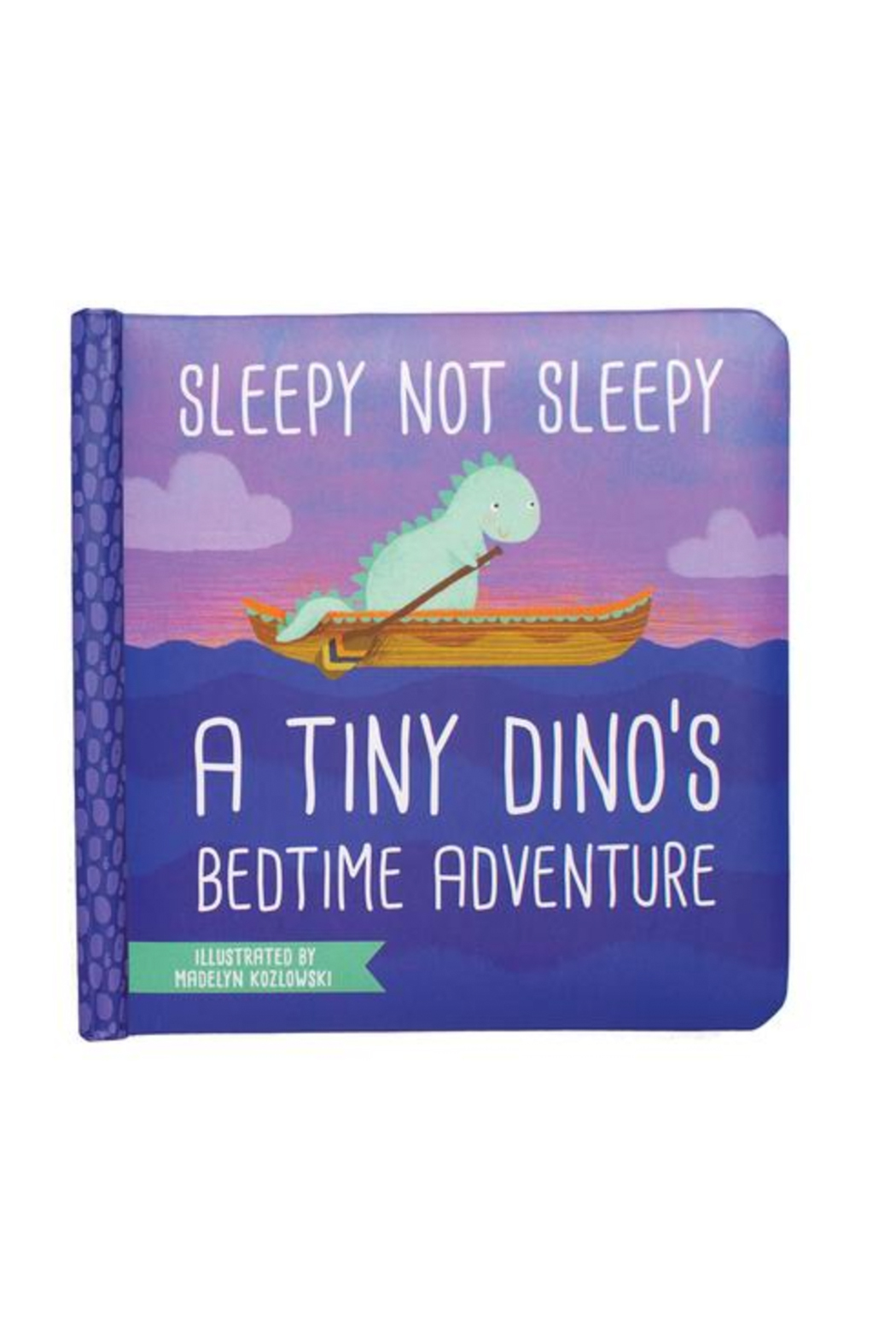 Manhattan Toy Company Sleepy Not Sleepy A Tiny Dino's Bedtime Adventure - Front Cropped Image
