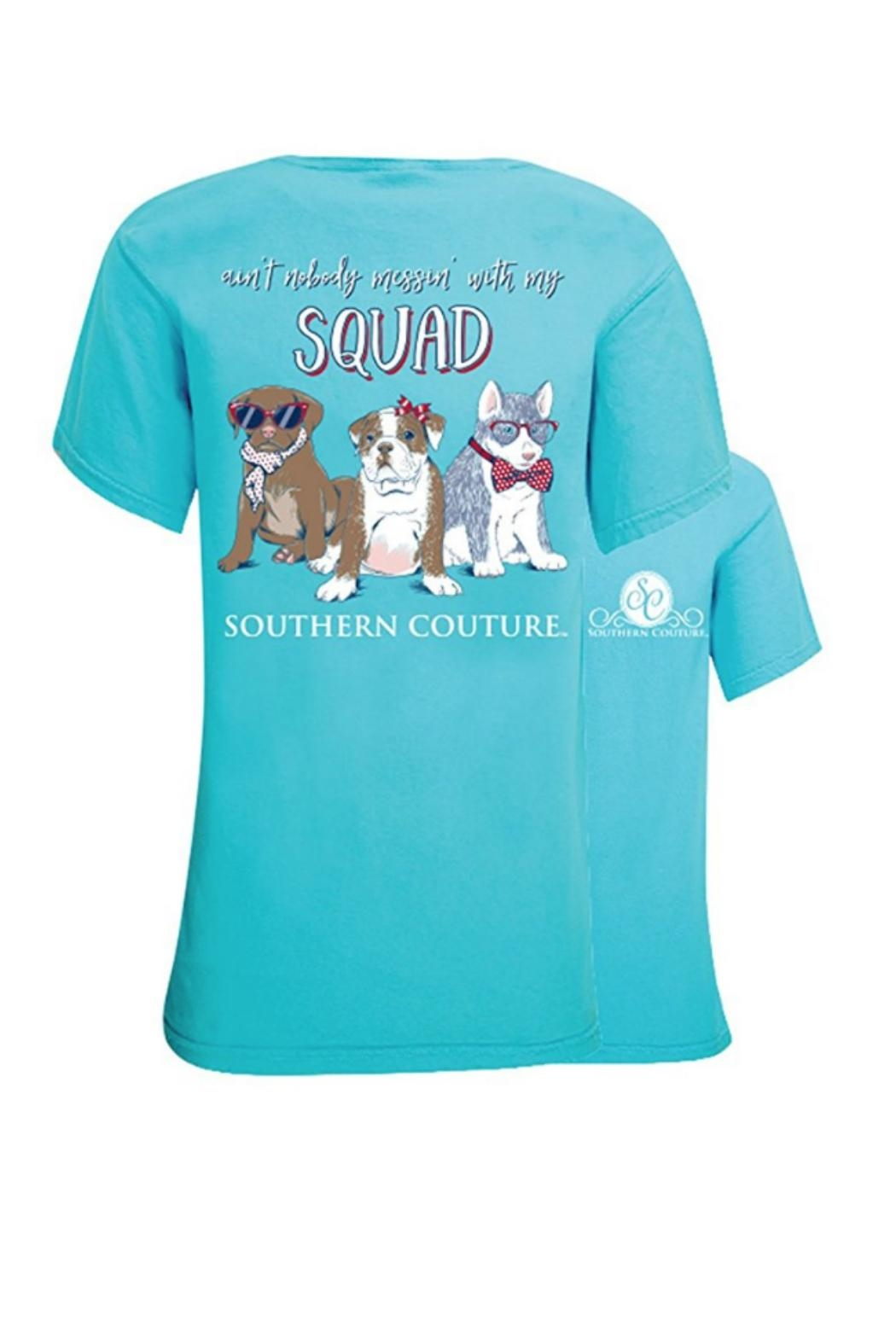 Southern Couture Southern Ain't-Nobody-Messin-With-My-Squad Tee - Main Image