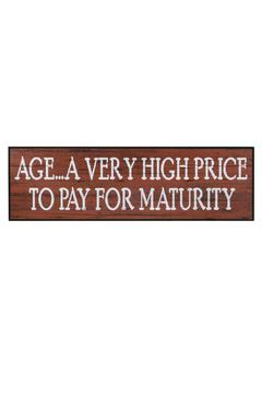 Shoptiques Product: Wooden Maturity Sign