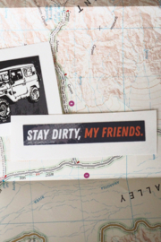 Sentinel Supply Stay Dirty My Friends Off Road Bumper Stickers - Product Mini Image
