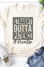 kissed Apparel Straight Outta Patience Mom Life Graphic Tee - Product Mini Image