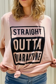 kissed Apparel Straight Outta Quarantine - Product Mini Image