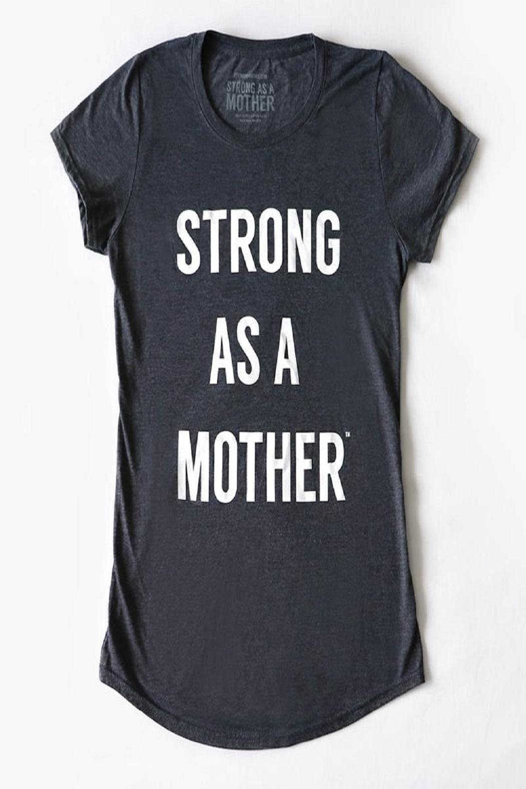 Strong as a Mother Text T-Shirt - Front Cropped Image