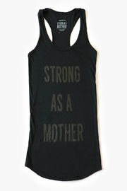 Strong as a Mother Text Tank - Front cropped