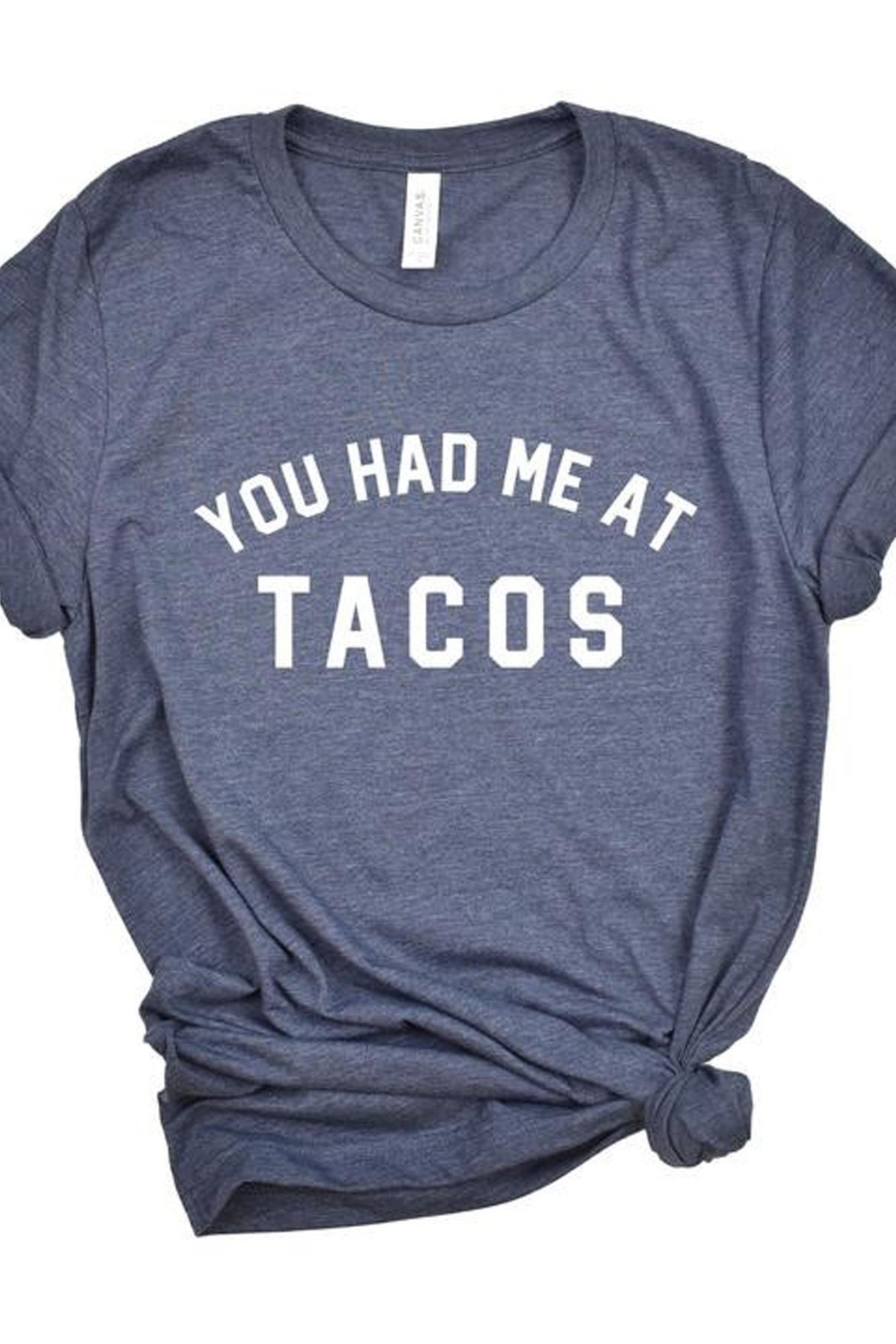 Style Trolley You-Had-Me-At-Tacos Tee - Main Image