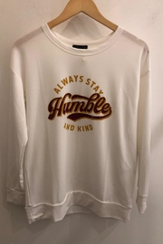 """Sweet Claire White """"Always Stay Humble And Kind"""" Long Sleeve Top - Product Mini Image"""