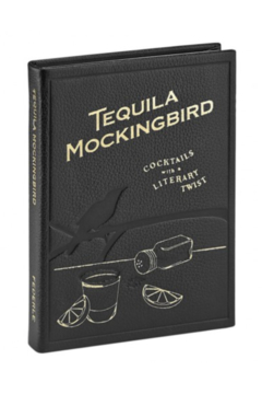Shoptiques Product: TEQUILA MOCKINGBIRD: COCKTAILS WITH A LITERARY TWIST