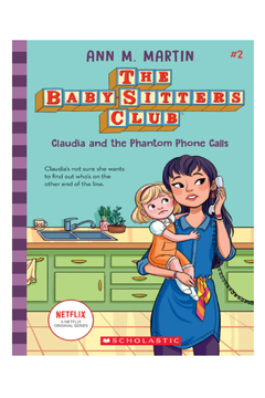 Scholastic The Baby-Sitters Club #2: Claudia and the Phantom Phone Calls - Alternate List Image