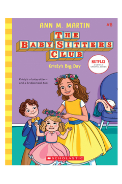 Scholastic The Baby-Sitters Club #6: Kristy's Big Day - Alternate List Image