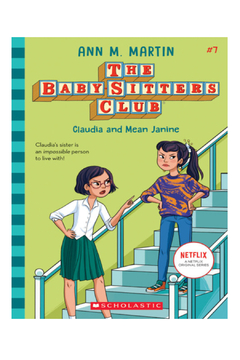 Scholastic The Baby-Sitters Club #7: Claudia and Mean Janine - Alternate List Image