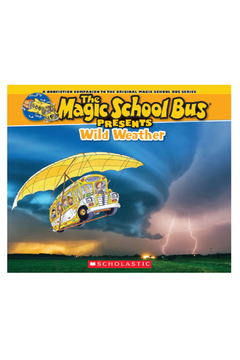 Scholastic The Magic School Bus Presents: Wild Weather - Alternate List Image