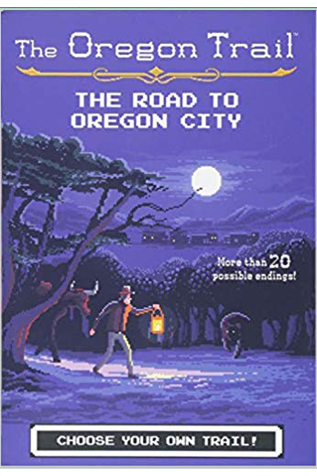 Houghton Mifflin Harcourt  The Oregon Trail: Choose Your Own Trail! - Front Cropped Image