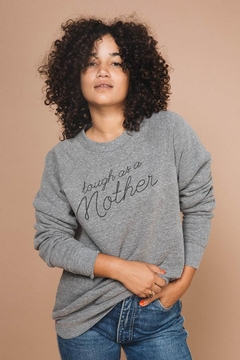 The Bee & The Fox Tough As a Mother Sweatshirt - Product List Image