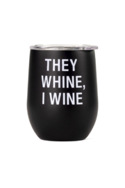 About Face Designs They Whine Wine Tumbler - Product Mini Image