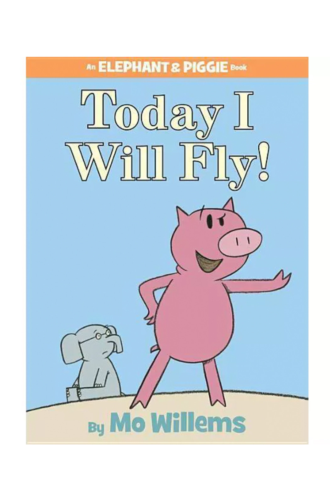 Hachette Book Group Today I Will Fly! An Elephant & Piggie Book - Main Image