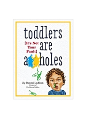Workman Publishing Toddlers Are.. - Product Mini Image