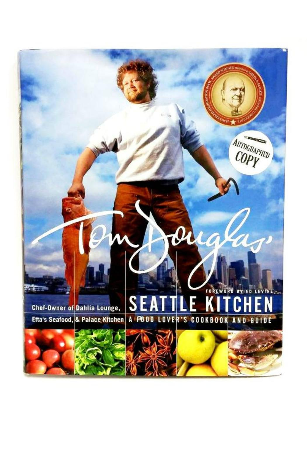 Tom Douglas Seattle Kitchen Cookbook from Washington by The ...