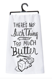 Primitives by Kathy Too Much Butter Dish Towel - Product Mini Image