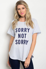 Tracie's Sorry Not Sorry Tee - Front cropped