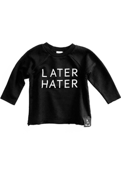 Trilogy Later Hater Sweatshirt - Product List Image