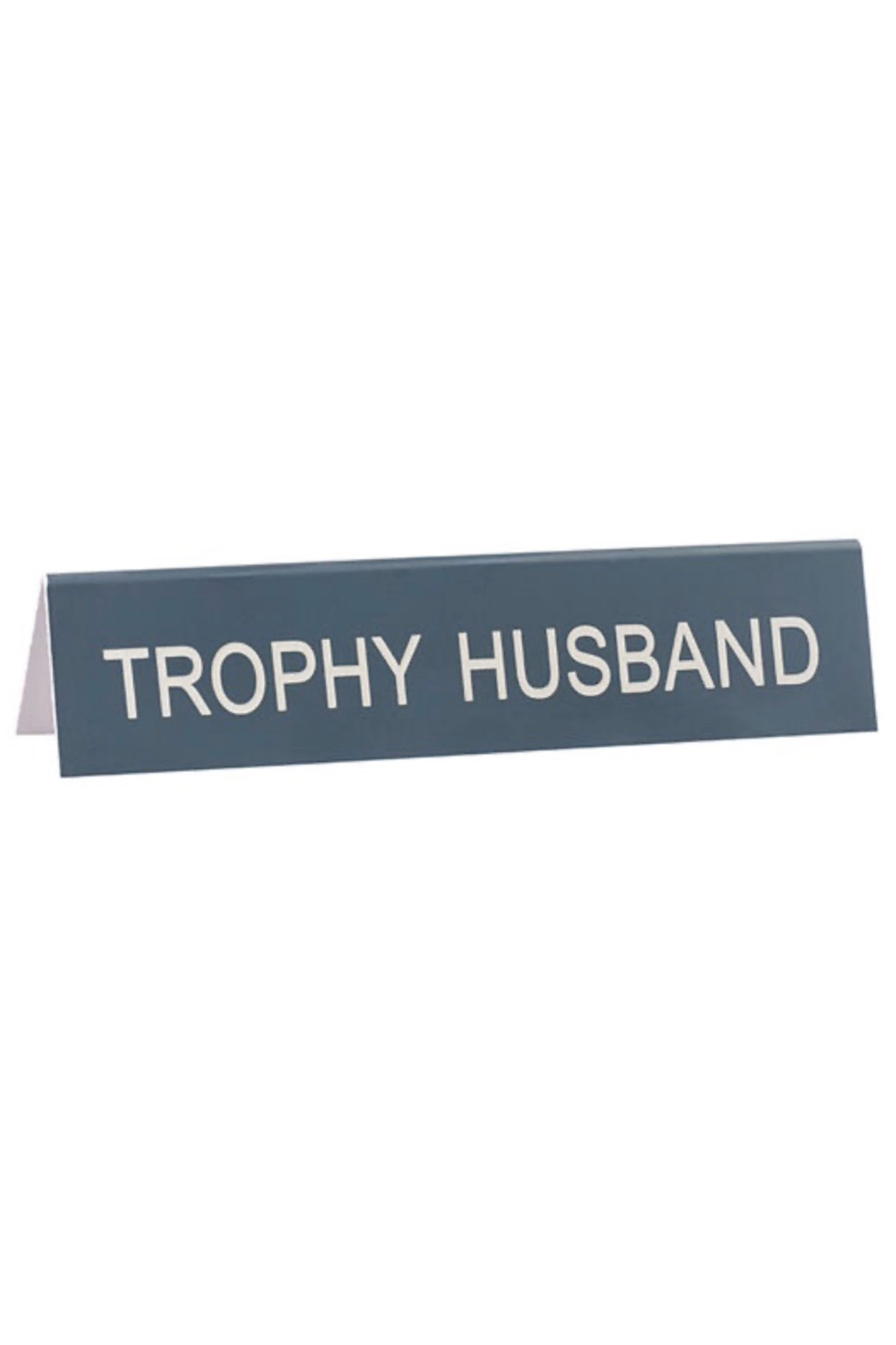 About Face Designs Trophy Husband Sign - Main Image