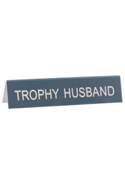 About Face Designs Trophy Husband Sign - Product Mini Image