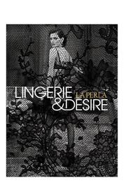 Rizzoli Lingerie & Desire Book - Front cropped