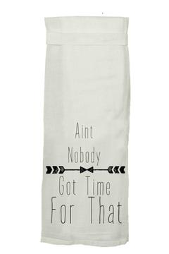 Twisted Wares Ain't Nobody Got Time Towel - Alternate List Image